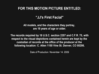 JJ's 1st Facial